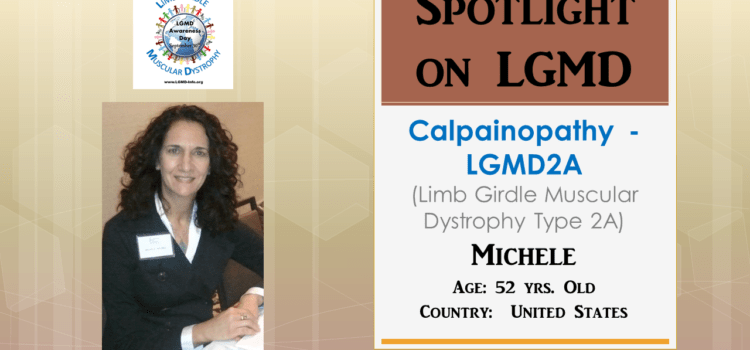 INDIVIDUAL WITH LGMD:  Michele