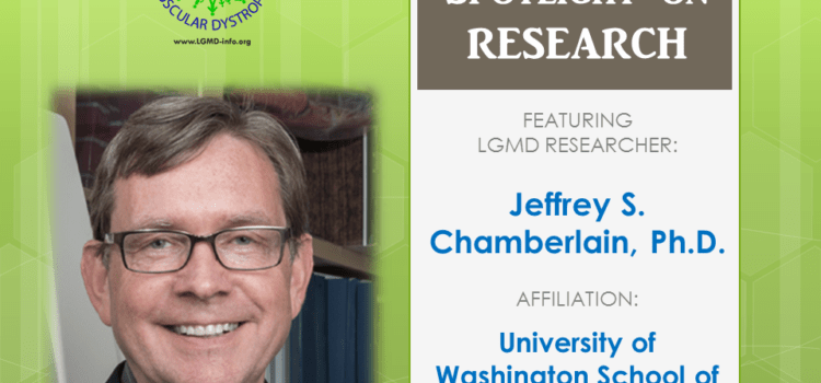 LGMD RESEARCHER:  Jeffrey S. Chamberlain, Ph.D.